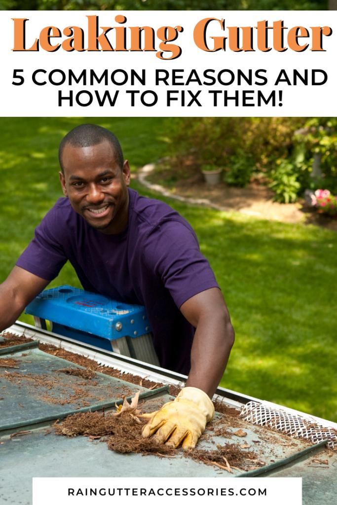 leaking gutters, how to repair leaking gutters
