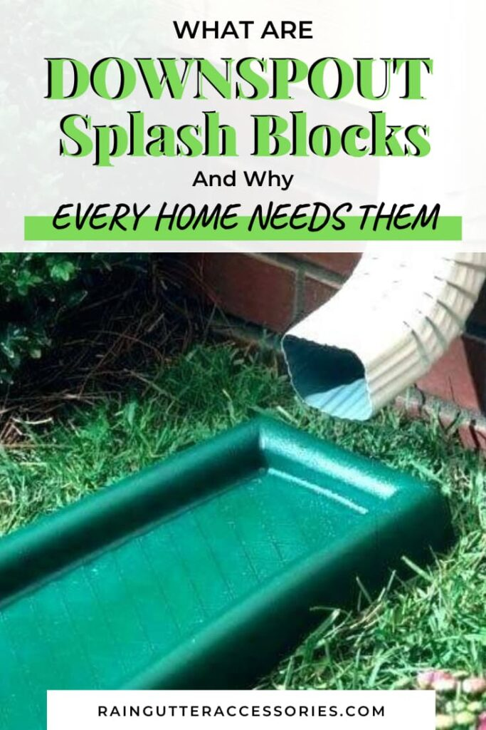 Downspout Splash Block and Why Your Home Needs One