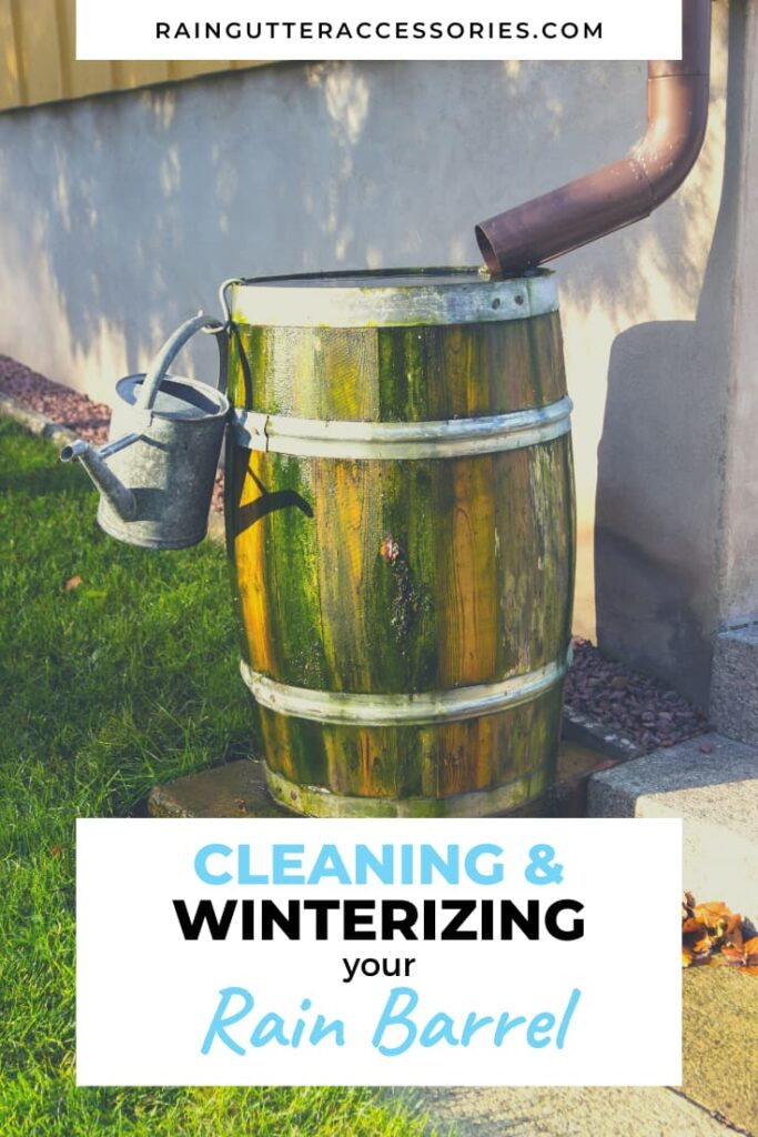 Cleaning and Winterizing Your Rain Barrel
